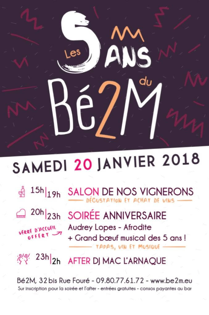 Samedi 20 janvier 2018 : 5 ANS BÉ2M 🎂🍷🧀🥓